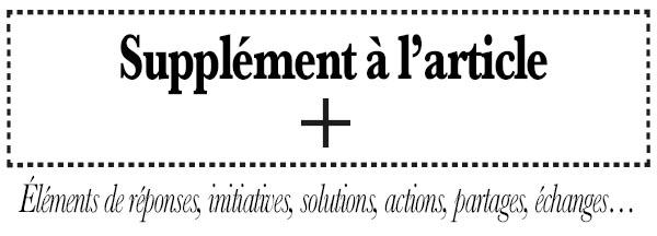 Voir le supplément de l'article, initiative, action, solutions, la gazette