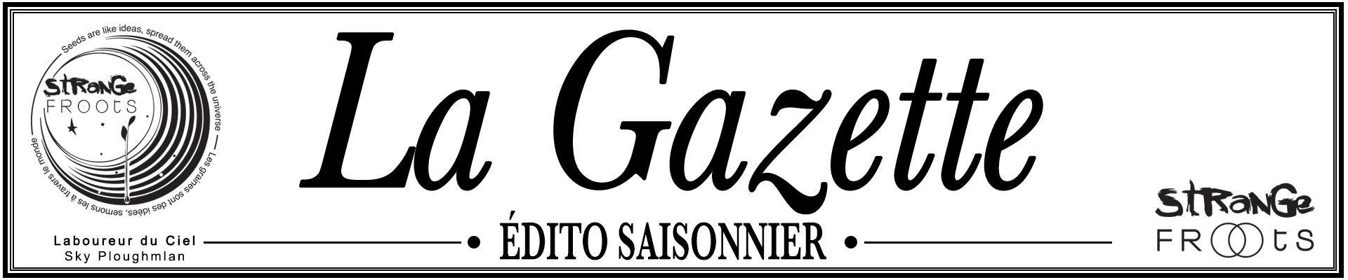 La-gazette-strange-froots