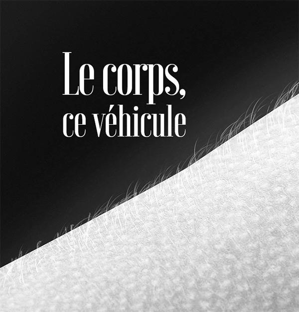la gazette strange froots - Le corps ce véhicule