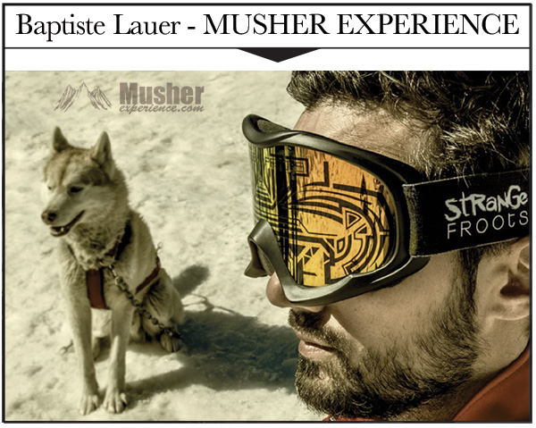 BAPTISTE LAUER - MUSHER EXPERIENCE - strange Froots Athlète & Artiste - Mens sana in corpore sano