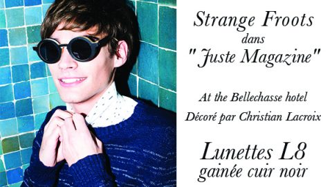 "Strange Froots dans ""Juste Magazine"""
